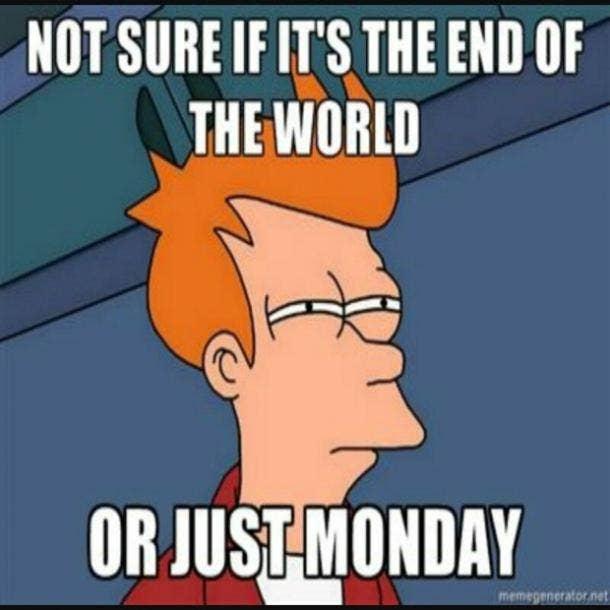 monday memes futurama end of world