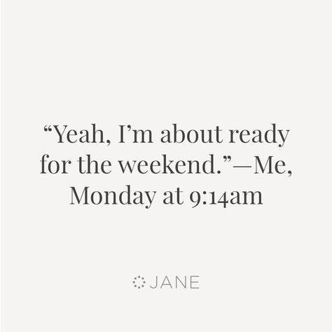 monday memes about ready for the weekend