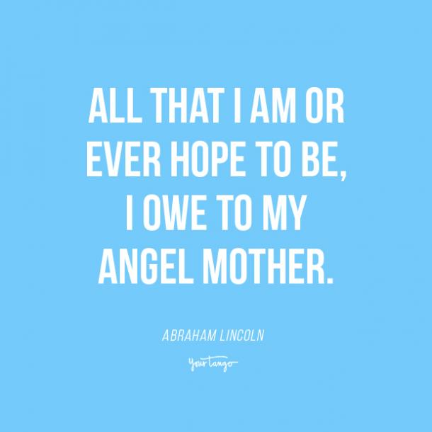 Abraham Lincoln mothers day quotes from daughter