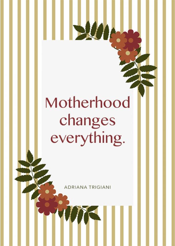 adraiana trigiani motherhood quote