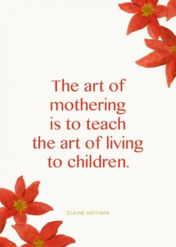 elaine heffner motherhood quote