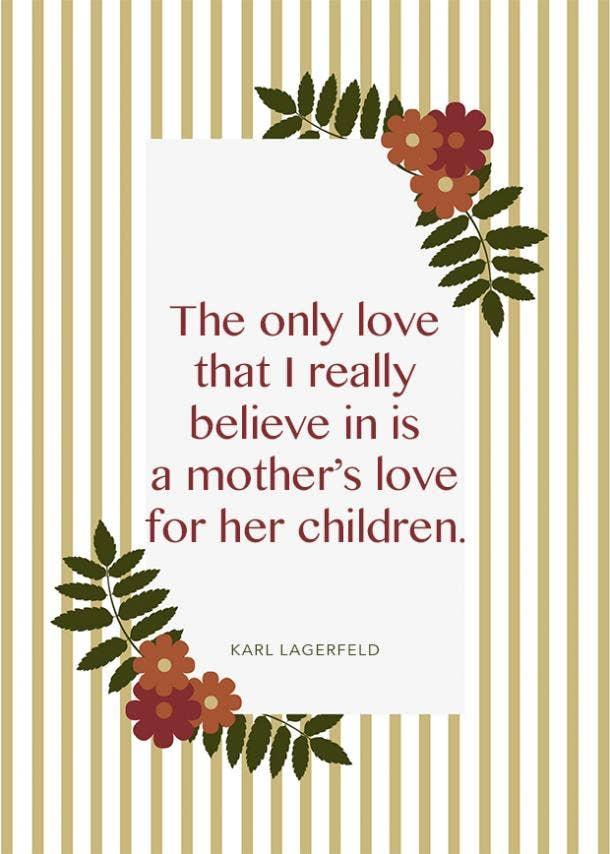 karl lagerfeld motherhood quote
