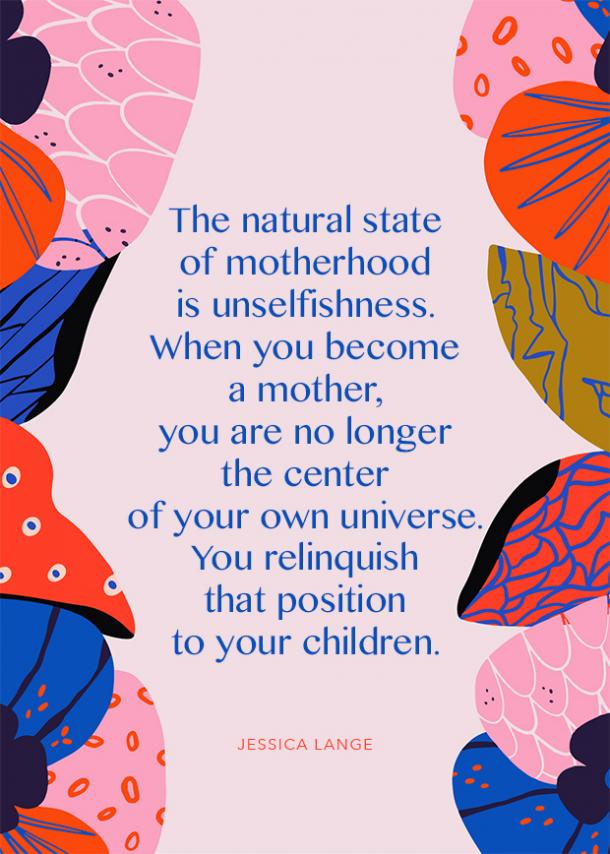 jessica lange motherhood quote