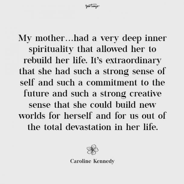Caroline Kennedy missing mom quotes