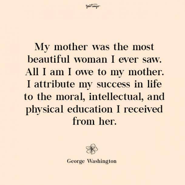 George Washington missing mom quotes