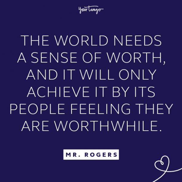 Mr. Rogers Quote about worth