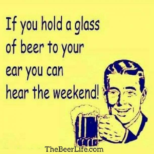 beer memes if you hold a glass to your ear