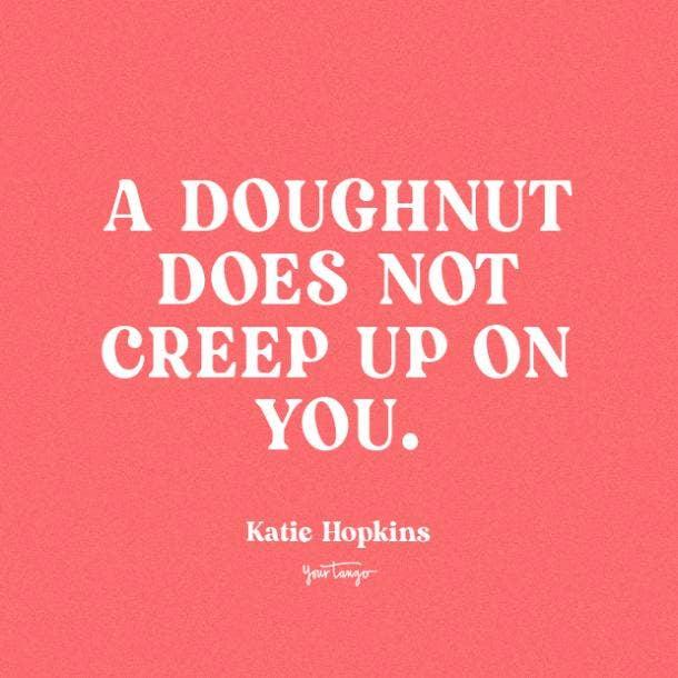 katie hopkins donut quotes