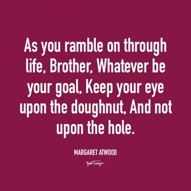 margaret atwood donut quotes