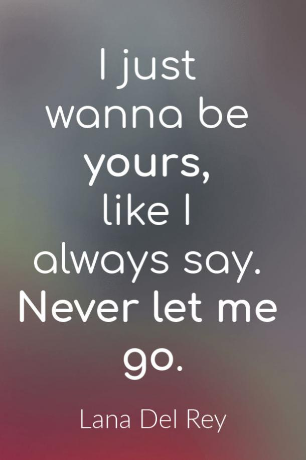 Never Let Me Go love song lyrics