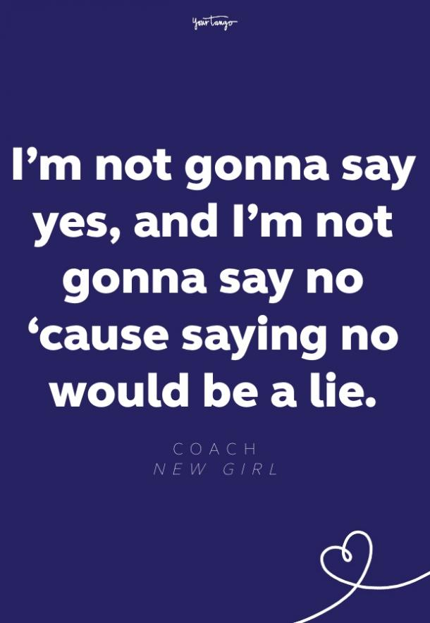 coach new girl quote