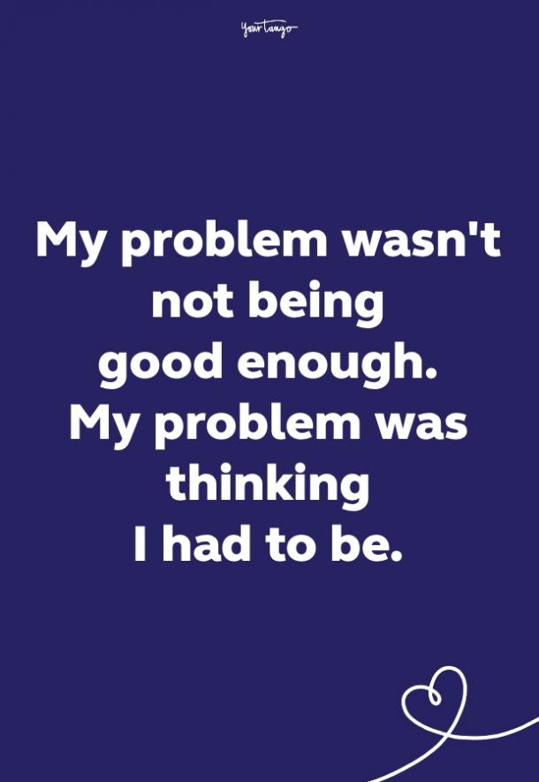 not good enough quotes