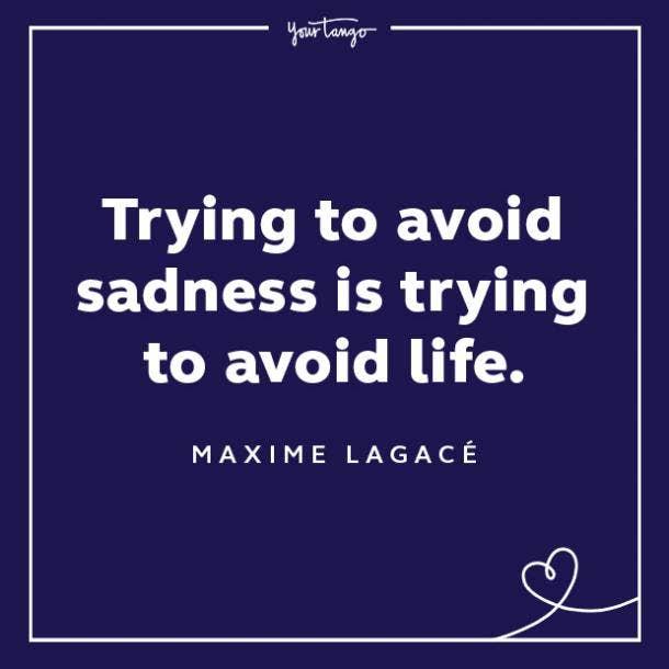 Maxime Lagacé sadness quotes