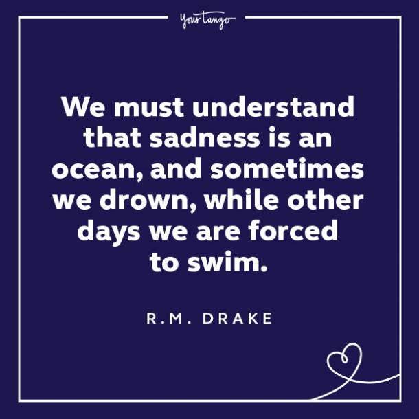 R.M. Drake sadness quotes