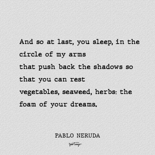 xxxiv best pablo neruda love poems
