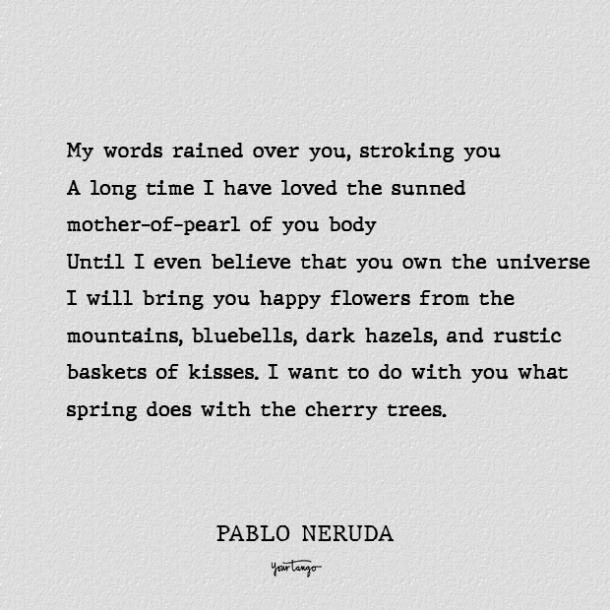 every day you play best pablo neruda love poems