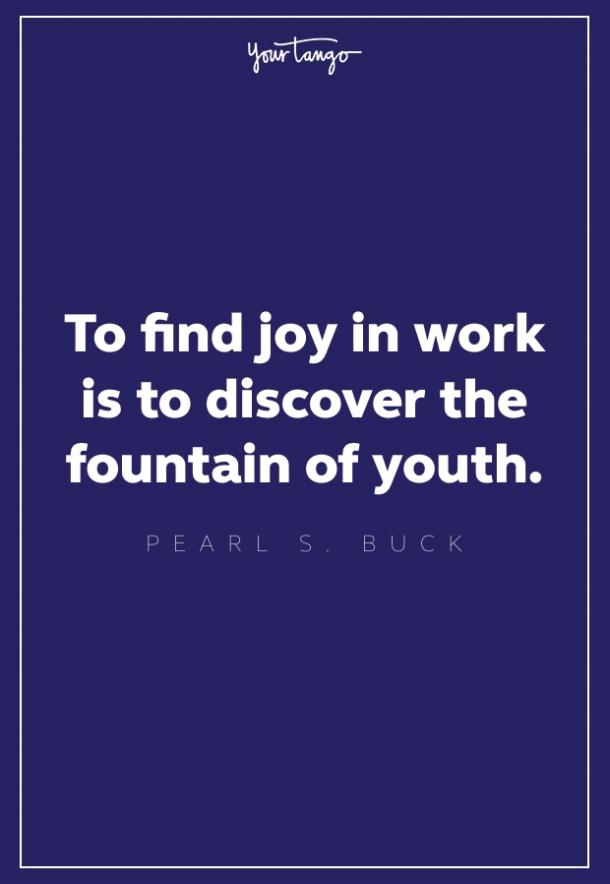 pearl s. buck quote about work