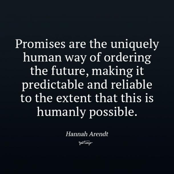 Hannah Arendt promise quotes