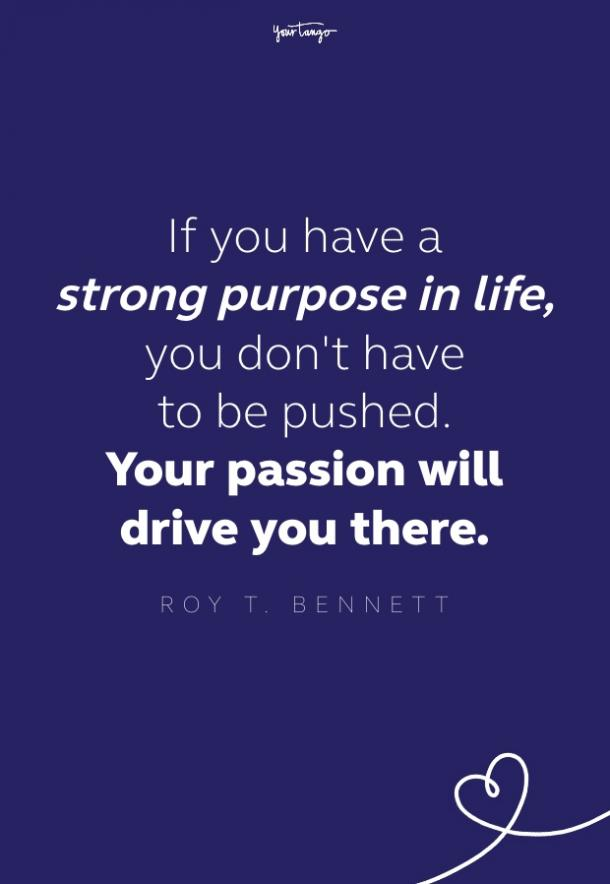 royt bennett quote about purpose