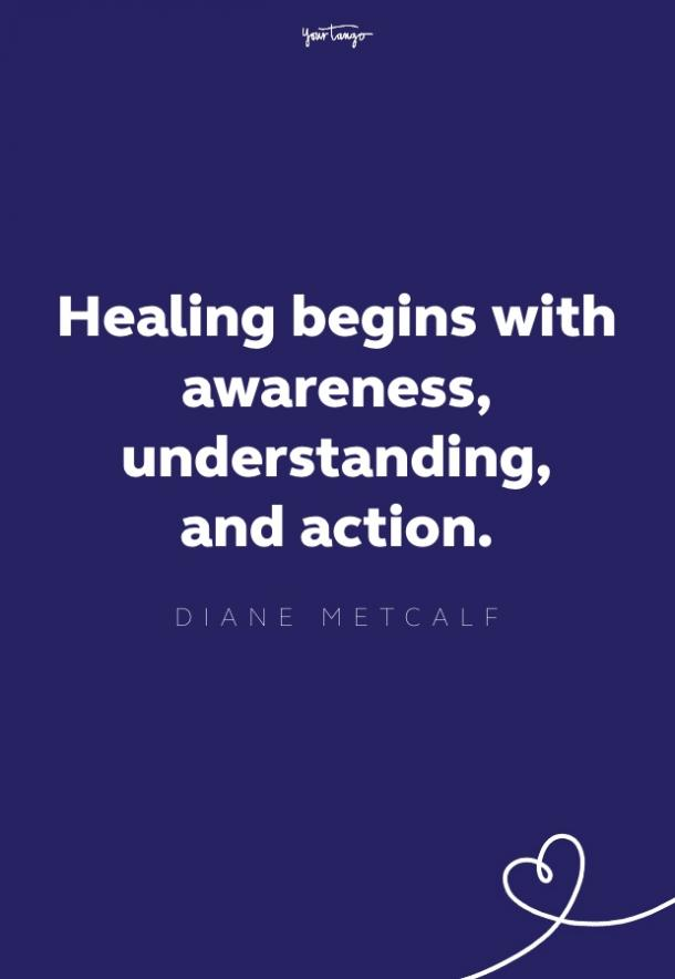 healing begins with awareness, understanding, and action