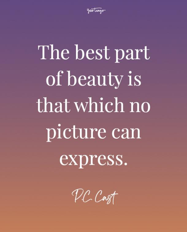 pc cast feeling beautiful quotes