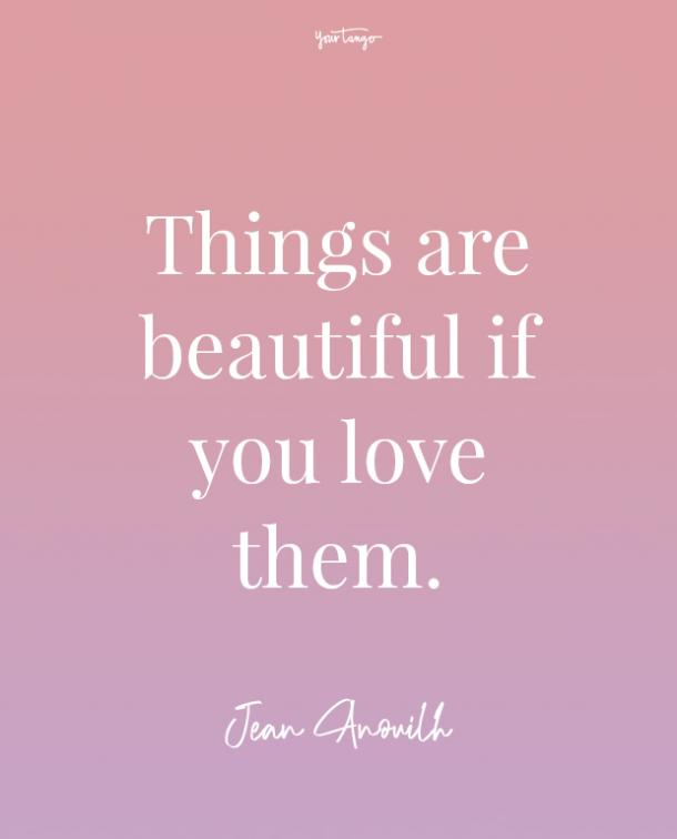 jean anouilh feeling beautiful quotes
