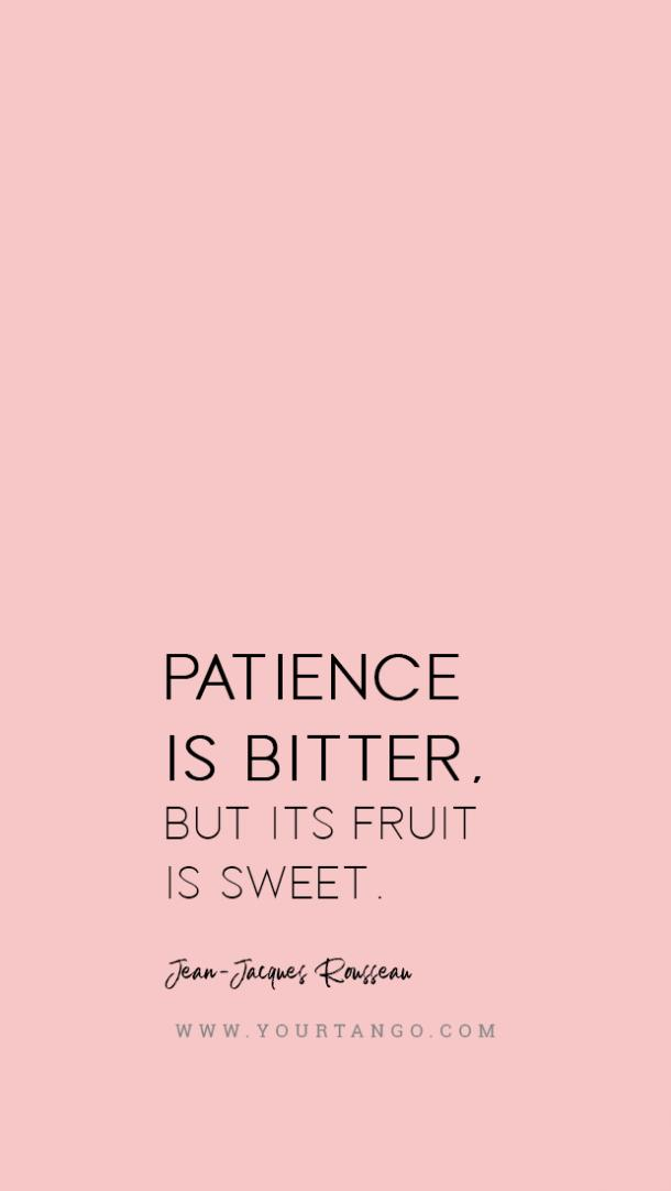 Rousseau patience quote
