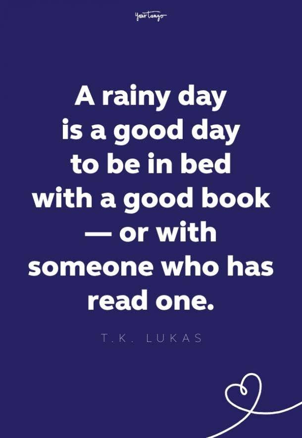 tk lukas rainy day quote