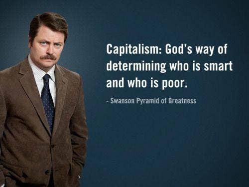ron swanson capitalism quote