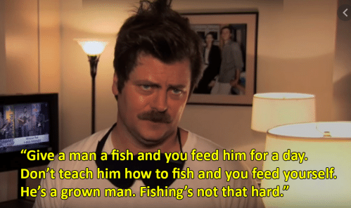 ron swanson give a man a fish quote
