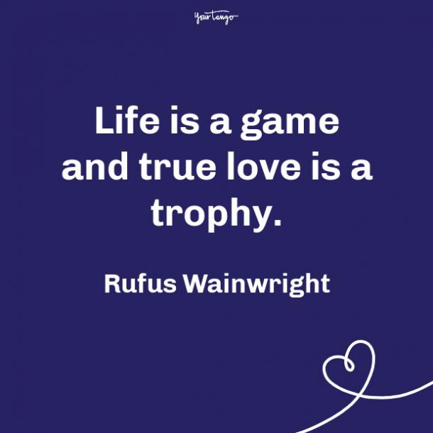 Rufus Wainwright propose day quote