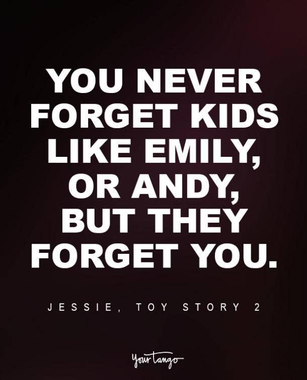 Jessie, Toy Story 2 Sad Disney Quote