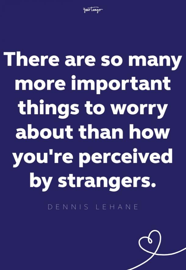 dennis lehane self esteem quote