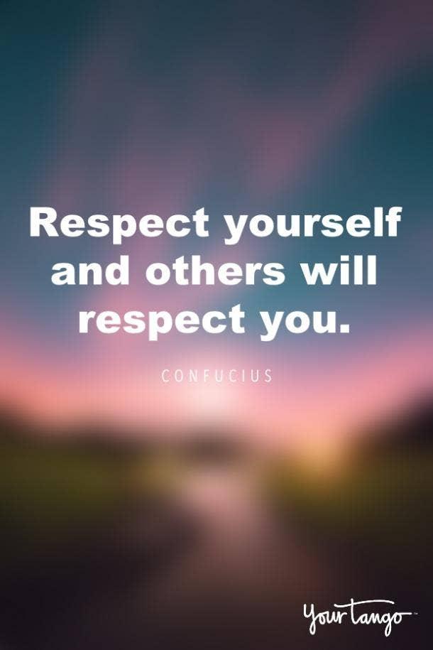 Confucius self respect quote