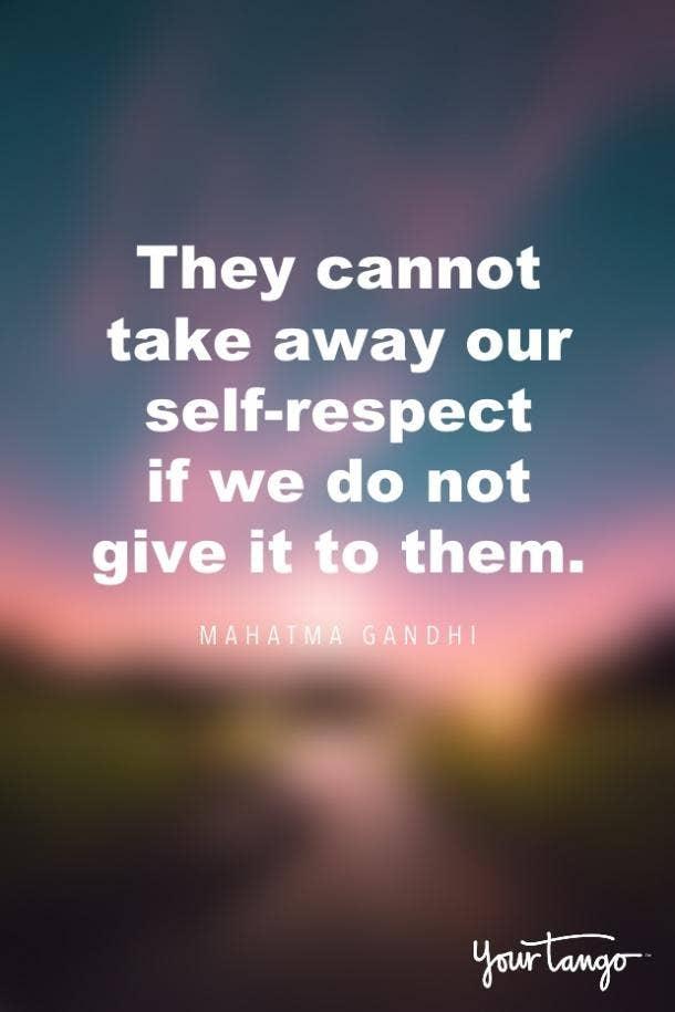 Mahatma Gandhi self-respect quote
