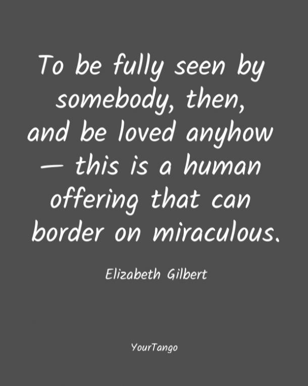 Elizabeth Gilbert short love quote