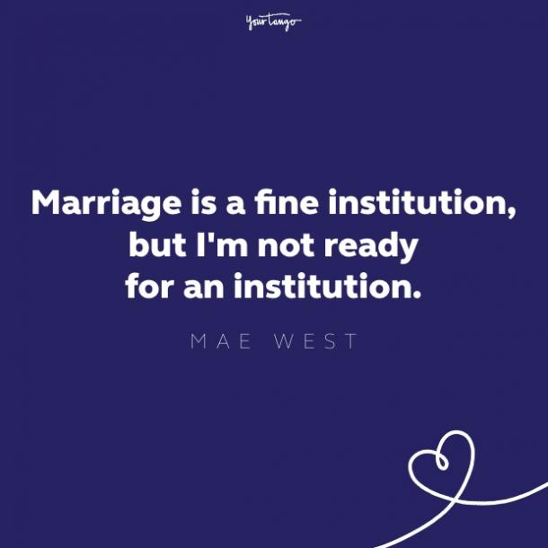 mae west quote about being single