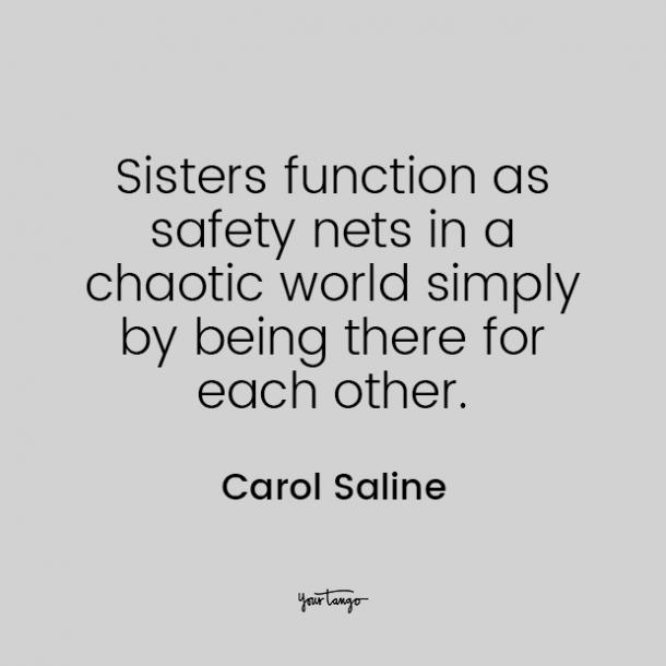 Carol Saline Sister Quotes