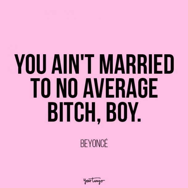 Beyoncé independent woman quote