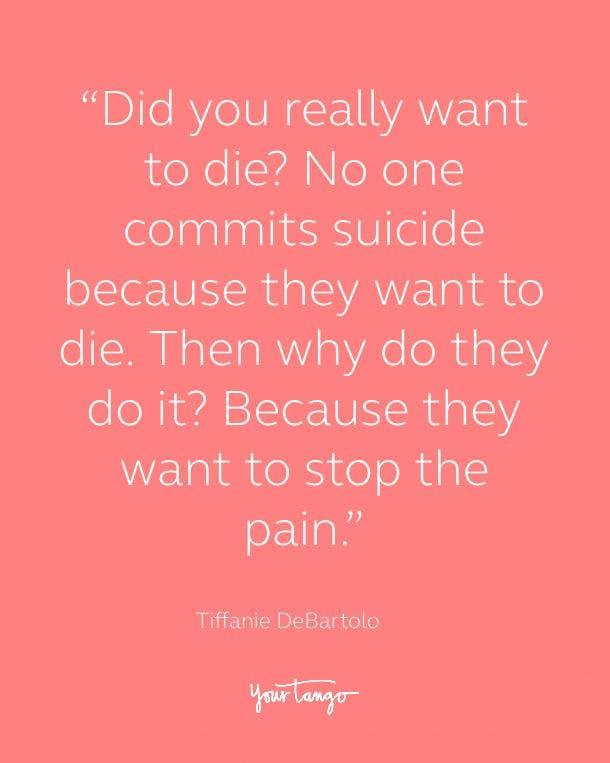 Tiffanie DeBartolo Suicide Prevention Quote