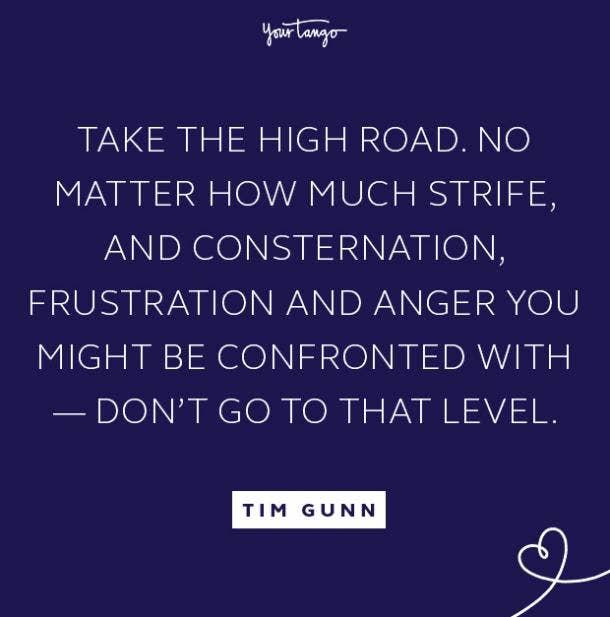 tim gunn take the high road quote