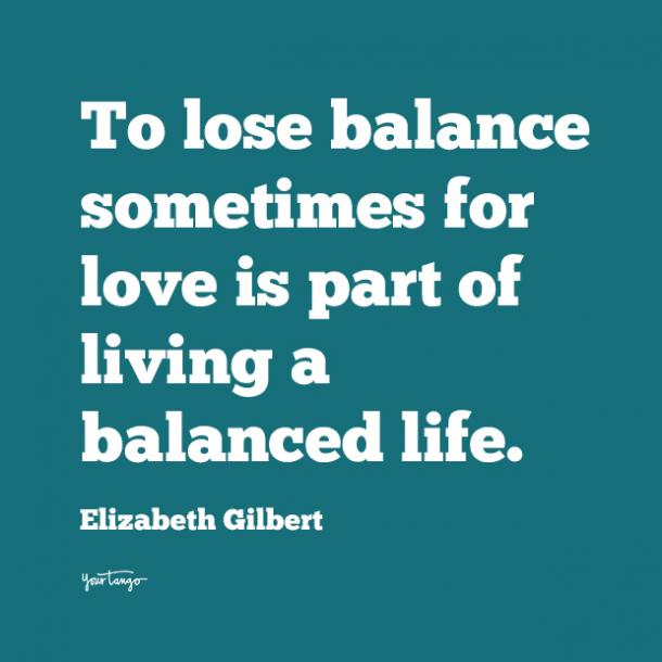 elizabeth gilbert i love you quote
