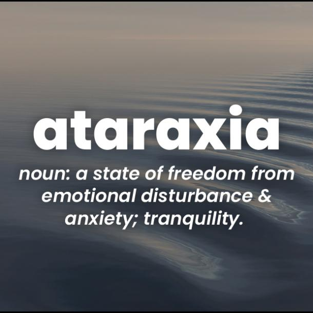 ataraxia rare words with beautiful meanings