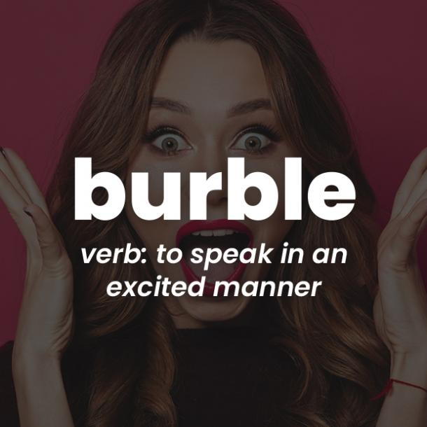 burble rare words with beautiful meanings