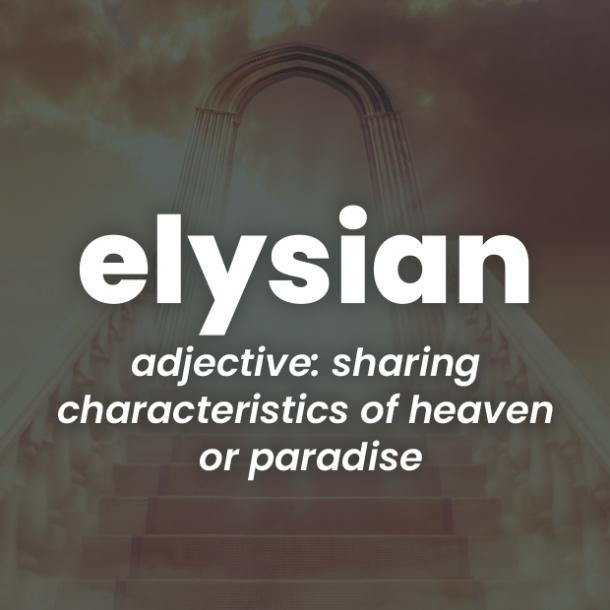 elysian rare words with beautiful meanings