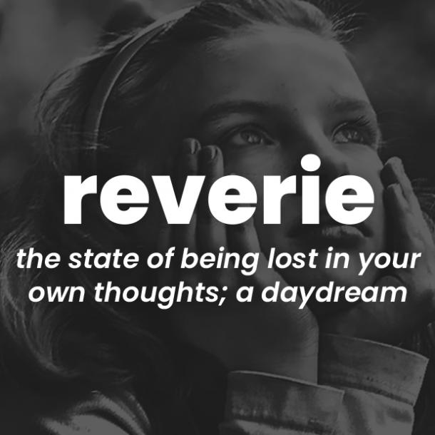 reverie rare words with beautiful meanings