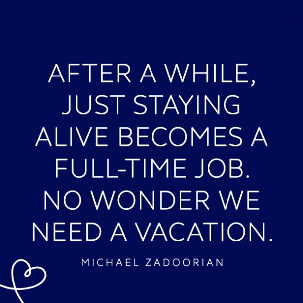 i need a vacation quote