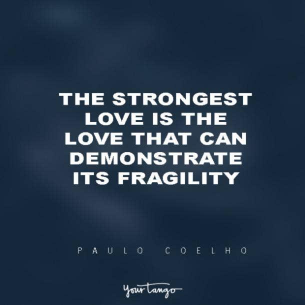 Paulo Coelho vulnerability quotes