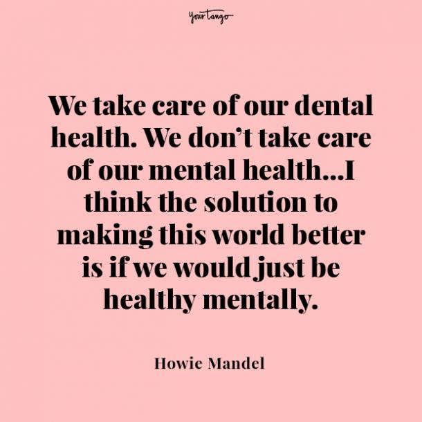 Howie Mandel mental health quote