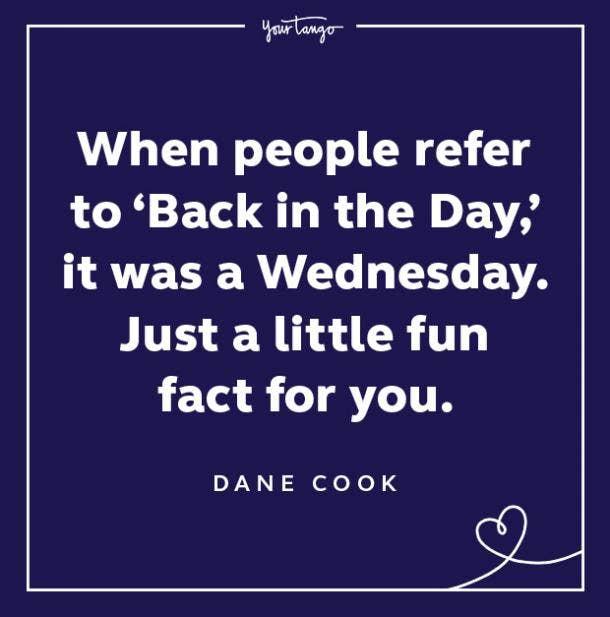 dane cook wednesday quote